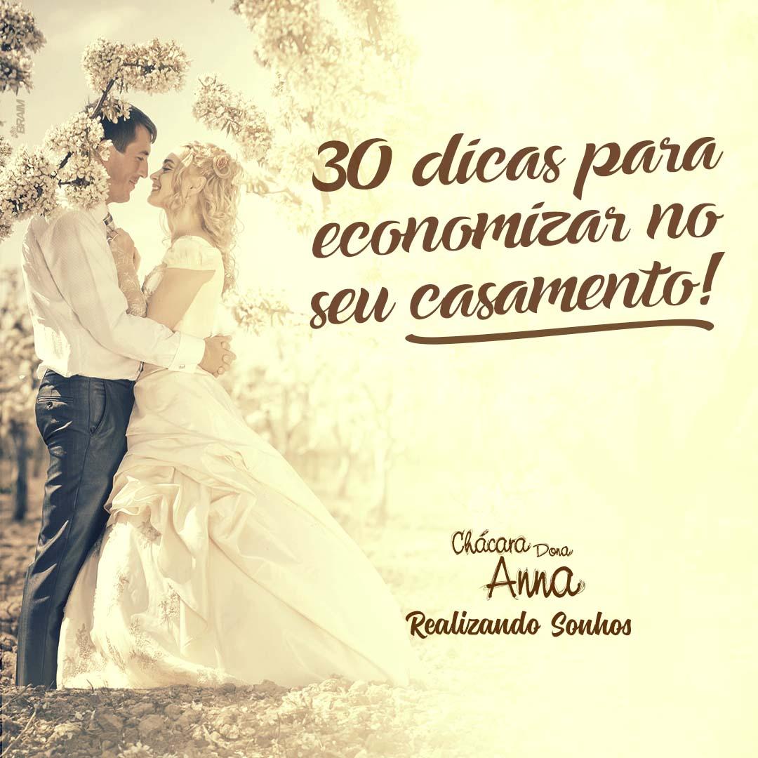 30 Dicas para Você Economizar no seu Casamento 3