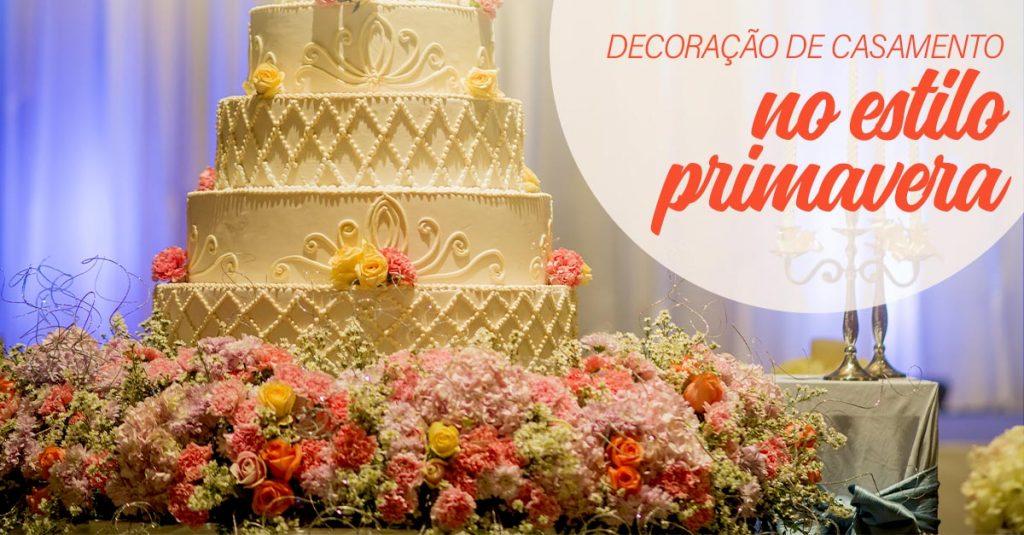 Confira as 3 dicas de decoração de casamento no estilo primavera