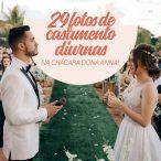 Casamento de Dia: 29 Ideias Para suas Fotos! 21